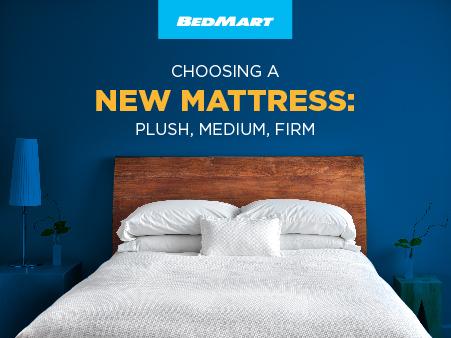 Choosing a new mattress: Plush, Medium, Firm